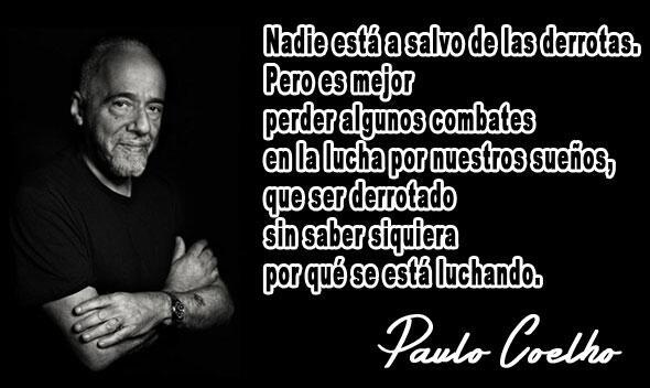 "Frases De Paulo Coelho: Frases Para Atletas On Twitter: ""Nadie Está A Salvo De Las"