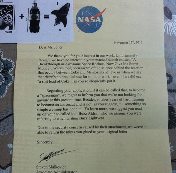 """""""Regarding your application… To be a 'spaceman'"""" RT @JamieDMJ: NASA wrote back to me. """""""