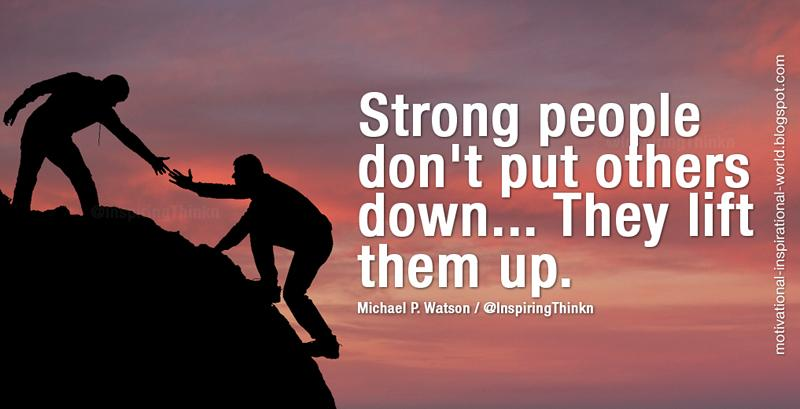 Wright Thurston On Twitter Strong People Dont Put Others Down