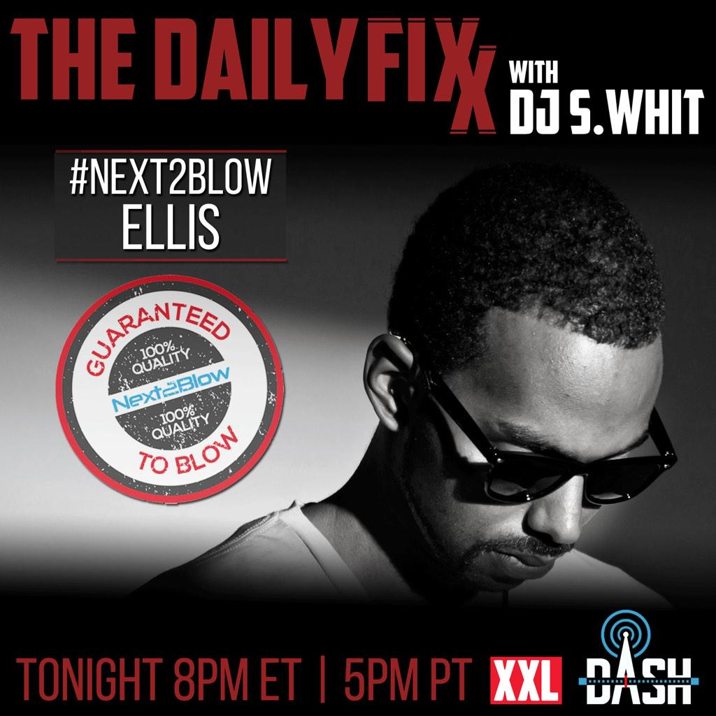 Checkout my #Next2Blow interview w/ @DJSWHiT @The_Daily_Fixx @dash_radio #XXLradio https://t.co/dnixM9VtLy http://t.co/zX4SWclGV5