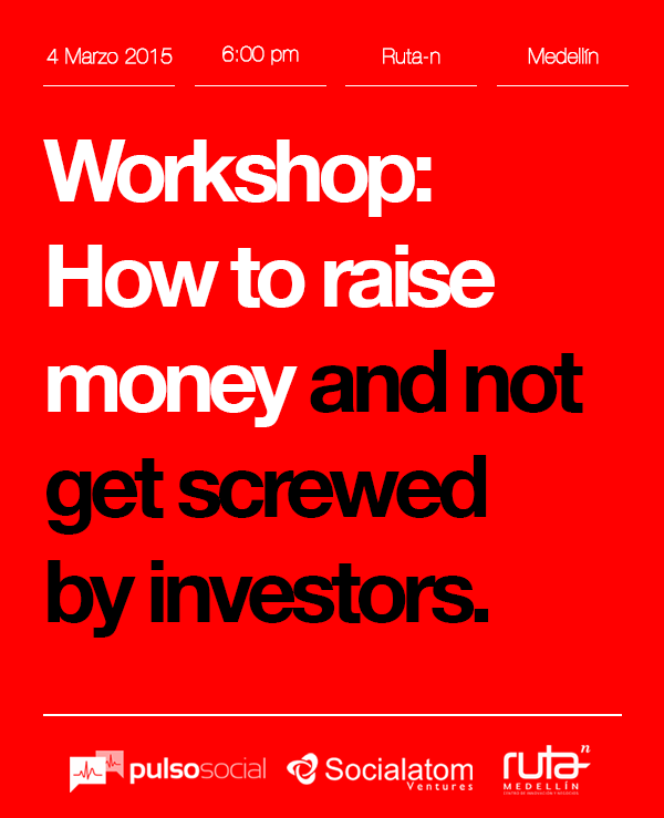 #Medellin founders need to take this Workshop! How to raise money and not get screwed  http://t.co/sQ8bf5R9dr • Mar 4 http://t.co/1x9p3JrlDT