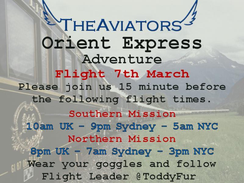 *FLIGHT ALERT*  NORTHERN ORIENT EXPRESS ADVENTURE #TheAviators w/ @ToddyFur MeetUP 45 MIN - WheelsUP 1HR http://t.co/bMxvqyasnr