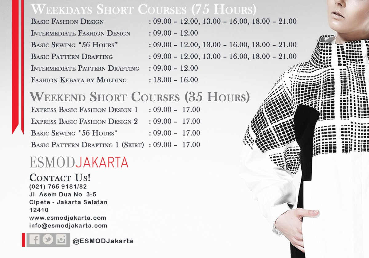 Esmod Jakarta On Twitter Register Yourself In Esmod Jakarta S April Short Courses Intake We Also Have Classes At 18 00 21 00 Schedule Http T Co Rwypo0n2m1