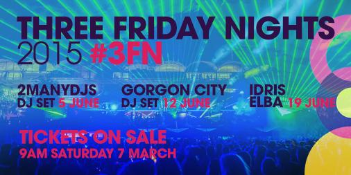 We are thrilled to announce the acts for #3FN 2015! @2ManyDJs, @GorgonCity & @idriselba - http://t.co/UpYCsxHYtt http://t.co/9y09GeRBs1