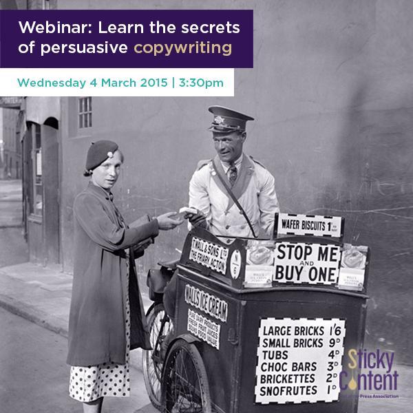 RT @StickyContent: The secrets of persuasive #copywriting. Webinar | 4 March | 3:30pm GMT http://t.co/4NoeTLYqUQ #content @MarketingB2B htt…