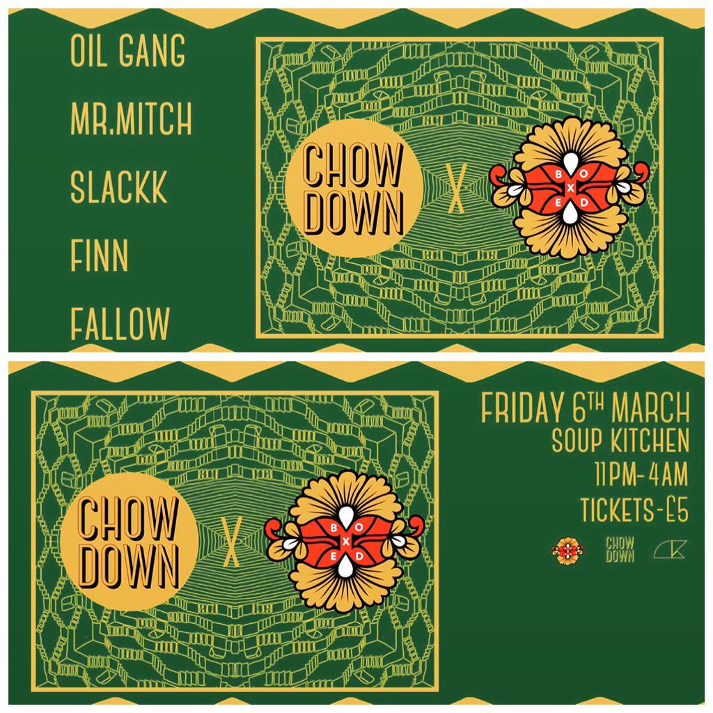 Oi who's reaching @CHOWDOWNclub this Friday for the @oilgang @BoxedLdn party at @SoupKitchen_Mcr !!!