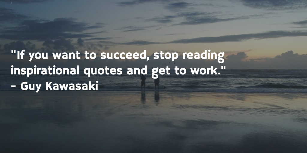 Guy Kawasaki On Twitter If You Want To Succeed Stop Reading