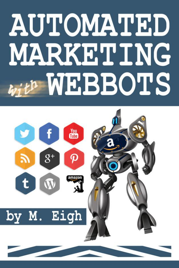 <br>http://pic.twitter.com/9xvwjn7veo   Automated Marketing with Webbots  #marketing #kindle   http:// amzn.to/2v5Fbs6  &nbsp;   #selfpub 70435.77