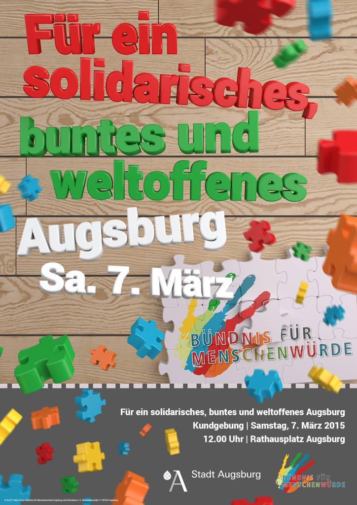 Für ein solidarisches, buntes und weltoffenes Augsburg! - Kommt am Samstag um 12 Uhr zum Rathausplatz. #Augsburg #aux http://t.co/IcL7xAVDep