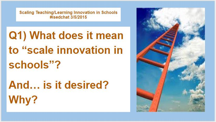 Q1 is here! Please answer with A1 #isedchat http://t.co/spapxwZhU3