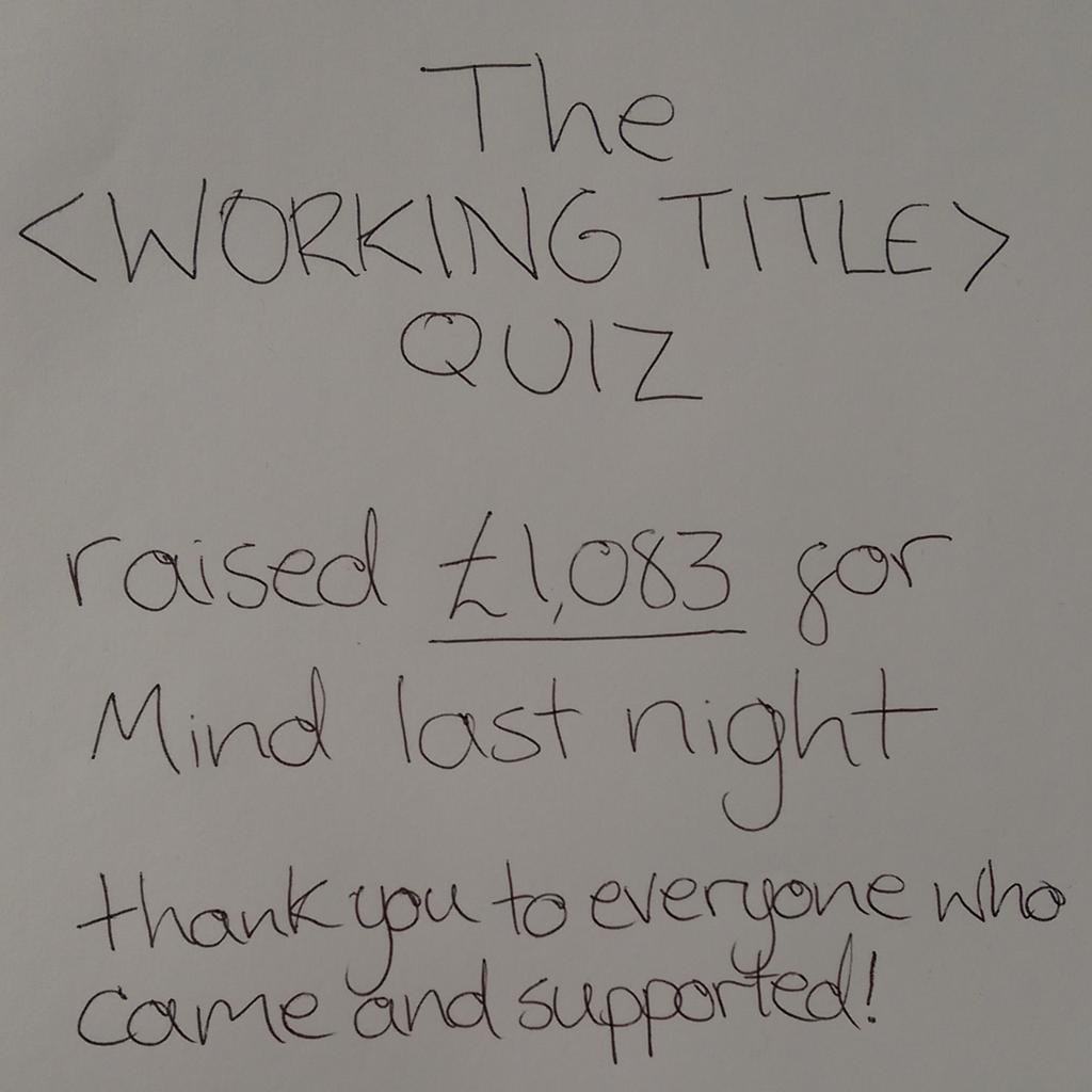The <Working Title> Quiz raised £1,083 last night for @MindBrighton. Thank you to everyone who supported! #WTQ http://t.co/zDR4Fv6NUS