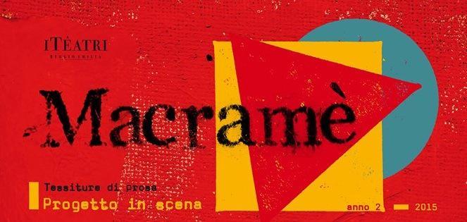 Thumbnail for #Comunicateatro a Reggio Emilia nell'ambito di #Macramè