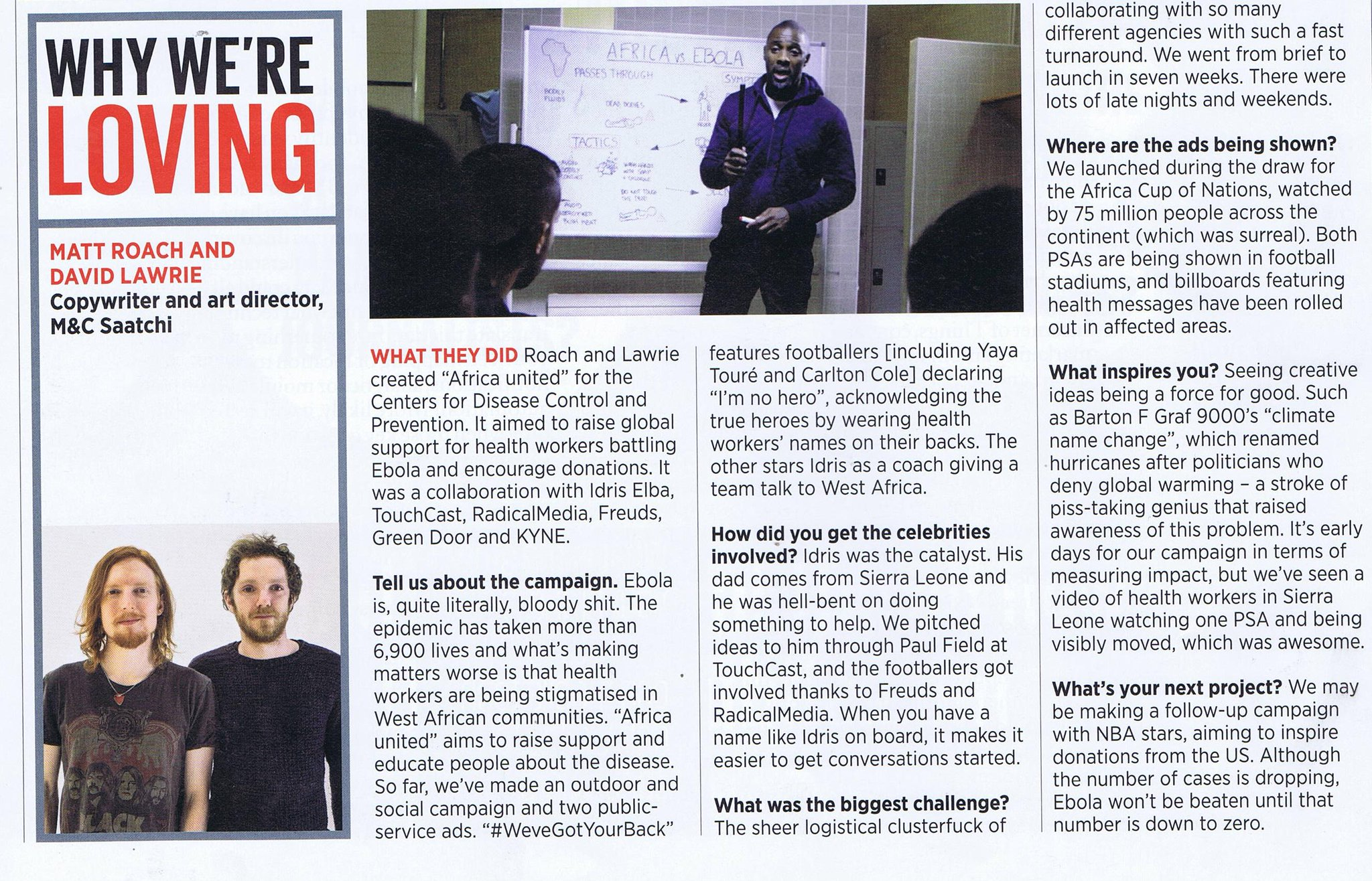 RT @akacreatives: We love you too, @Campaignmag! 'Why We're Loving Matt Roach & David Lawrie' http://t.co/u3JjOcQ2nk http://t.co/eGRwrQFUL1