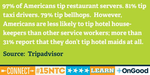 #15NTC Safe travels and please don't forget to tip your hotel housekeeper: http://t.co/p5sflzQrXl http://t.co/paozkXYTss