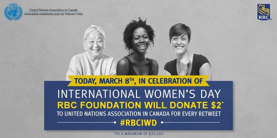 To celebrate International Women's Day, we're donating $2 to @UNACanada for every RT of this post! #RBCIWD #IWD2015 http://t.co/w84khln4tu
