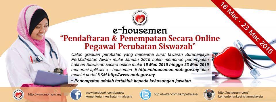 Kkmalaysia Twitterissa E Houseman Pendaftaran Penempatan Pegawai Perubatan Siswazah Secara Online Http T Co Bhnypow63c