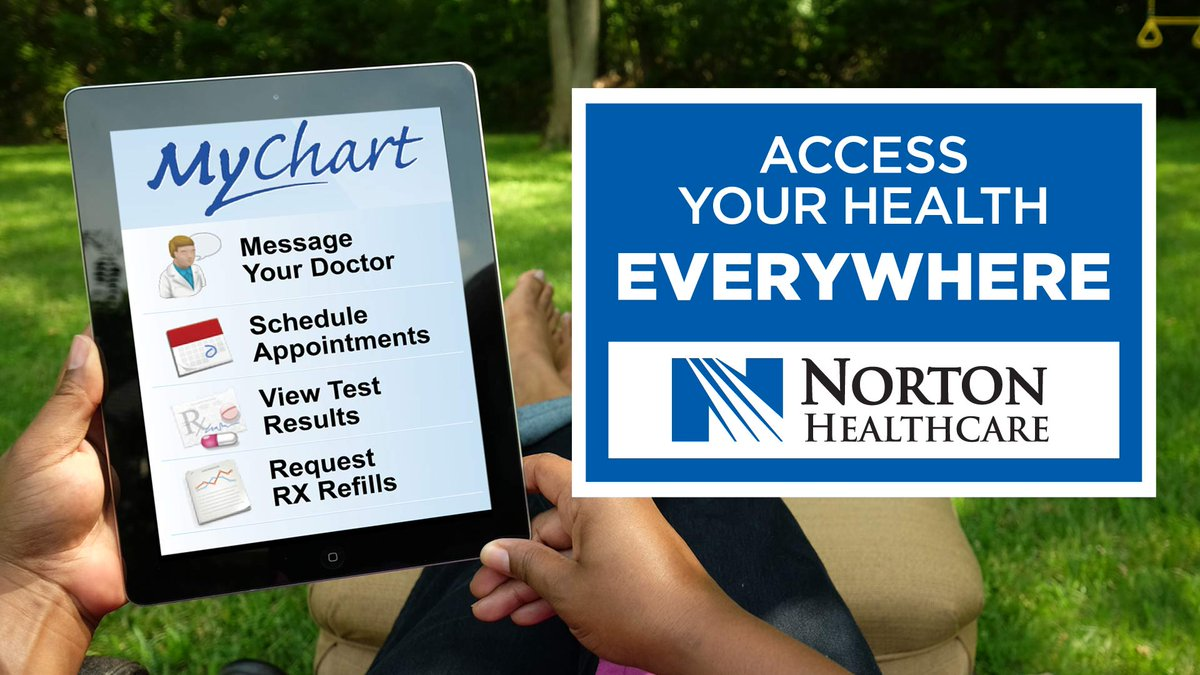 Norton healthcare on twitter signed up for mychart access info