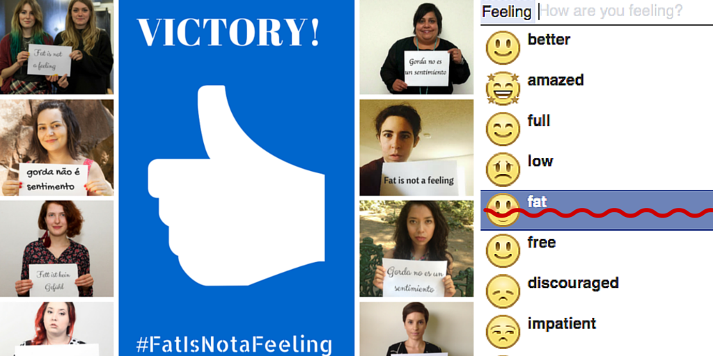 VICTORY! Facebook responds to #FatIsNotaFeeling petition & agrees to remove 'fat' emoticon: chn.ge/1GCcVPB