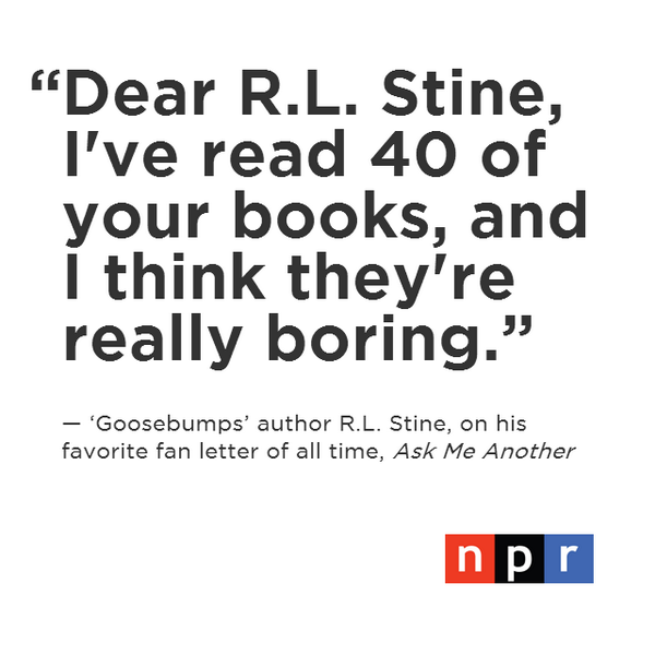 Have you ever written your favorite author a fan letter? @RL_Stine shares his favorite one. http://t.co/metvpE6zms http://t.co/w1Yi65jFhP