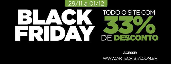No Arte Crista o black friday dura 3 dias! Acesse: http://t.co/K86HbeHRus  e confira! http://t.co/pSmThhUbW1