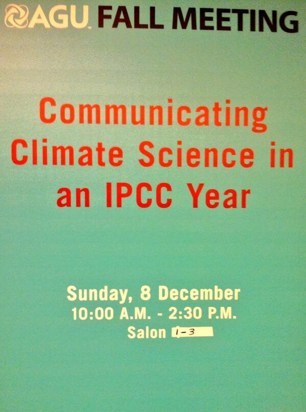 My first @theAGU #AGU13 conference & first event: #scicomm of #climatechange in a #IPCC year http://t.co/0zYDNT5wLC http://t.co/tYAjkBjawg