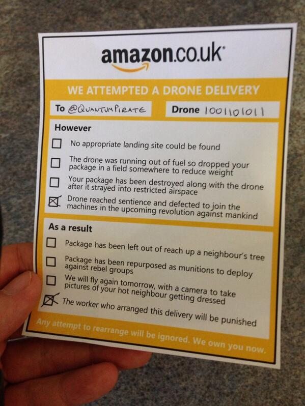 I missed an Amazon drone delivery. http://t.co/neJxYANj6p