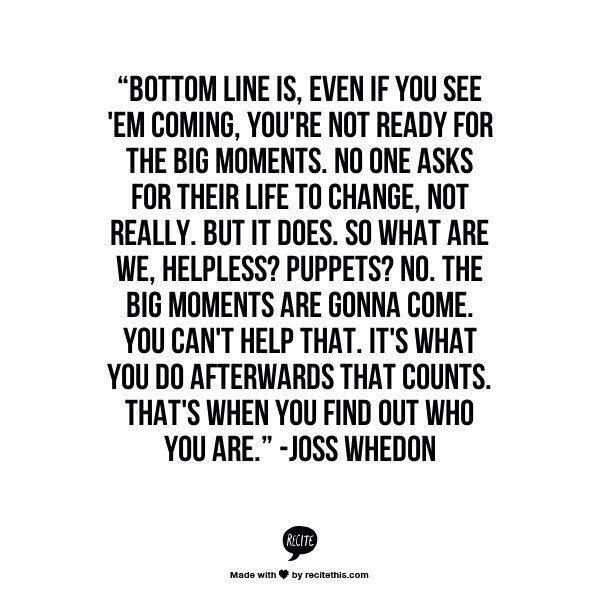 RT @airab: Monday morning Whedon wisdom http://t.co/wq30yim0mG