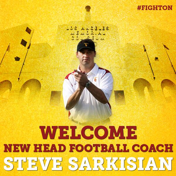 Usc Trojans On Twitter Usc Has Officially Named Steve Sarkisian Coachsark The New Head Football Coach Fighton Http T Co Rnqfszate5