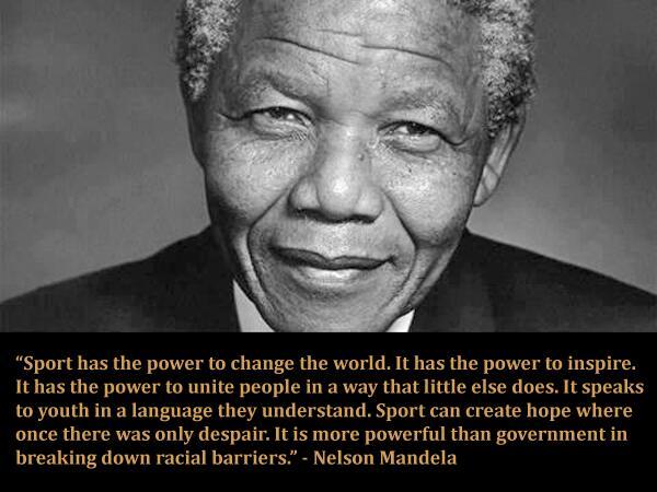 """Sport has the power to change the world. It has the power to inspire..."" #RIPNelsonMandela #Mandiba http://t.co/HyeyzvVU97"
