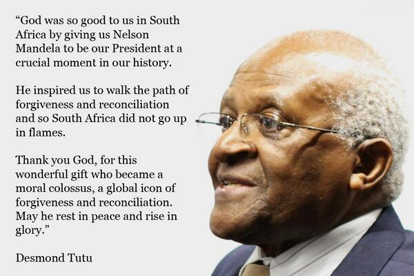 """""""God was so good to us in #SouthAfrica by giving us #NelsonMandela"""" Desmond Tutu http://t.co/RhFKQdjbk3"""
