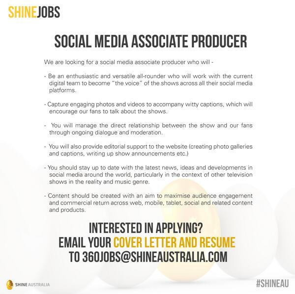 endemol shine au on twitter seeking a social media associate producer send your cover letter resume to 360jobsshineaustraliacom to apply - Social Media Cover Letter