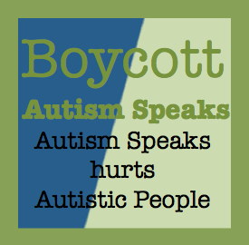 Thumbnail for #BoycottAutismSpeaks 12/9/2013