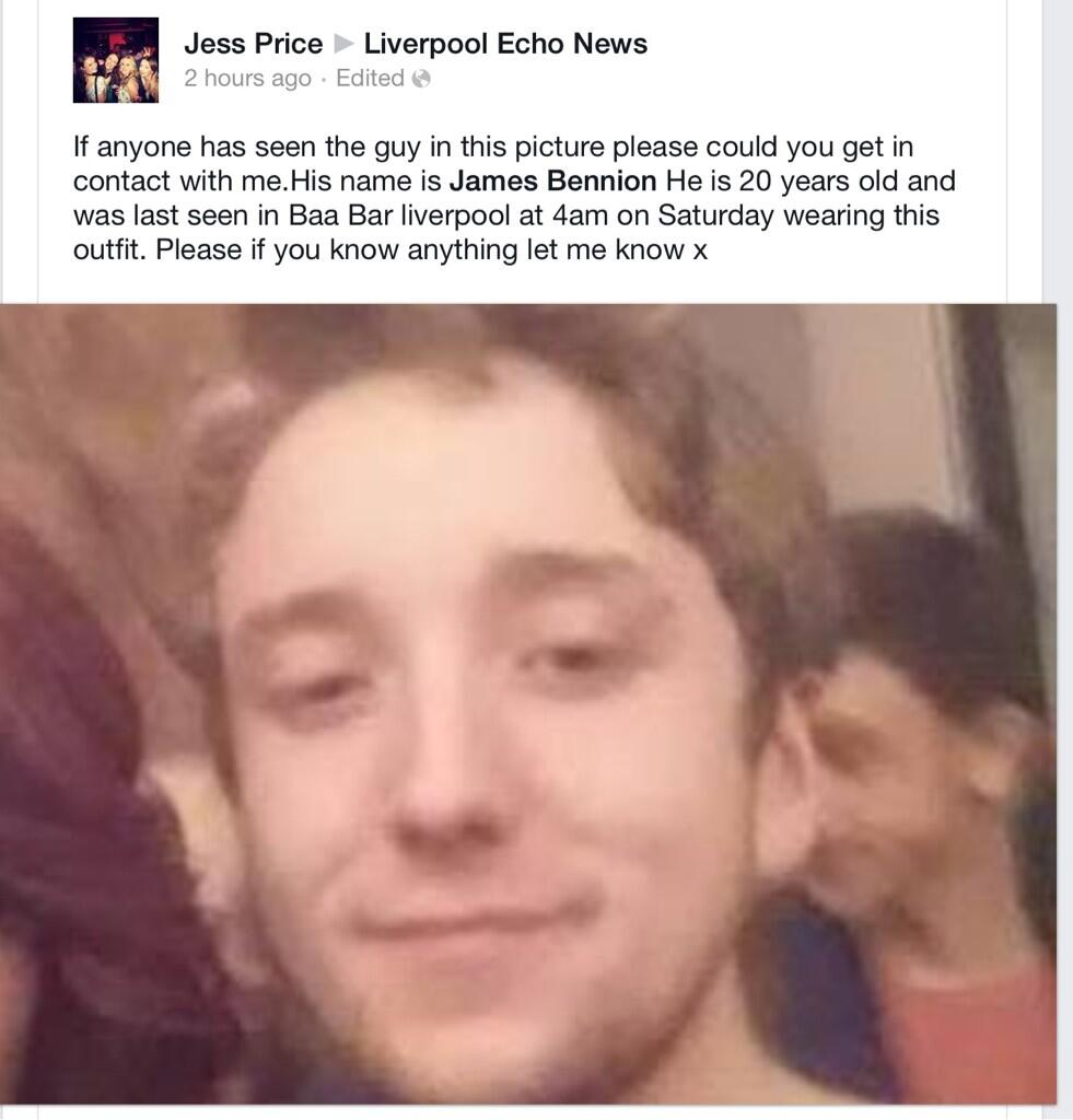RT @Daveedbatley: @davidvitty Please RT MISSING PERSON JAMES BENNION LIVERPOOL   http://t.co/tRNi8Ycs9b http://t.co/k8Zyv0rxe9
