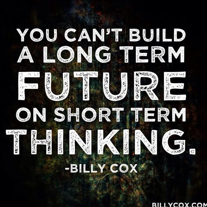 """BILLY COX On Twitter: """"""""You Can't Build A Long Term Future"""