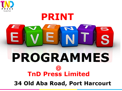 We offer #NiceConcepts | #BestPrice | #QualityPrints for #EventsProgrammes. Visit US today at 34 Old Aba Road, #PH