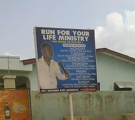 I wonder what inspired this Church's name ➡ Run For Your Life Ministry (The House of Prayer) 😂😂😂😂 #233moments http://t.co/UPUrr2DkTQ