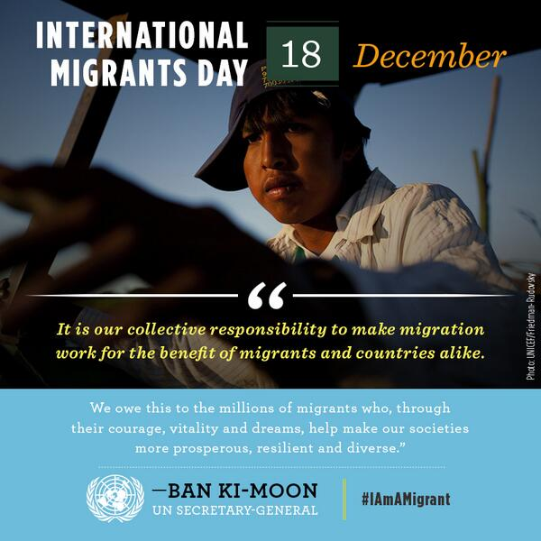 December 18 is International Migrants Day. #IAmAMigrant http://t.co/1cJ7RPUTlr