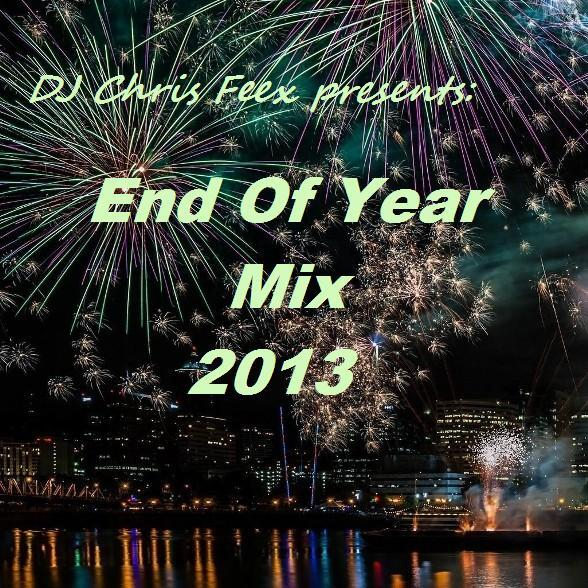 End Of Year Mix 2013 (mixed by DJ Chris Feex) [FREE DL] seciki.pl