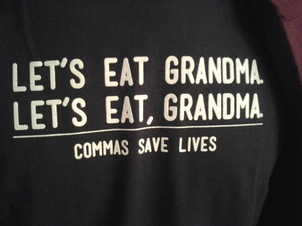 T-shirt presented by prudent, former-English-teacher grandmother to her grandson http://t.co/WpseLHQNYS