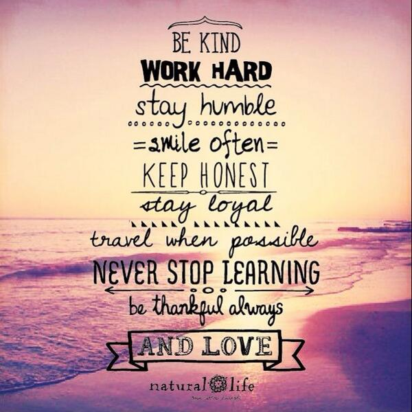 Quote Pictures On Twitter Be Kind Work Hard Stay Humble Httpt