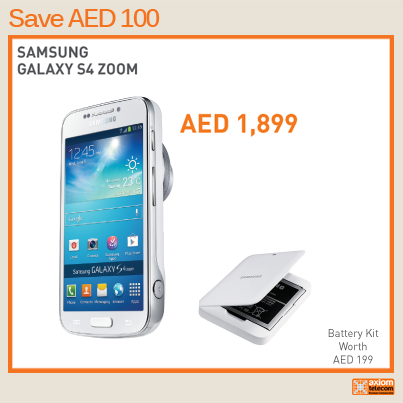 Axiom Uae On Twitter Samsung Galaxy S4 Zoom Price Aed 1 899 Battery Kit Worth 199 Http T Co F9p36v15ct