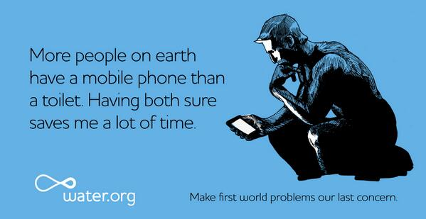 Share this and other #firstworld problems http://t.co/GMsf9YaVn4 Clean @water saves lives. http://t.co/GAPaSG1L5o