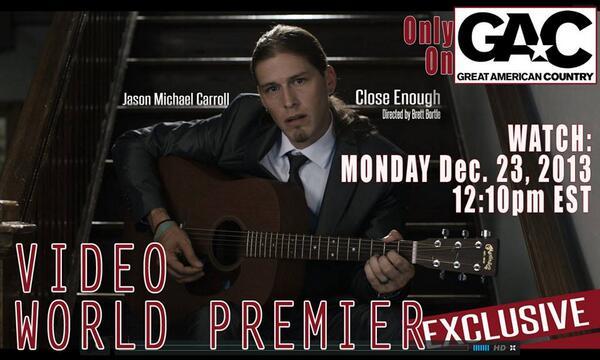 #MusicMonday #VideoWorldPremiere #JasonMichaelCarroll #CloseEnough TODAY!!! 12:10pm #GAC @gactv @JMCOfficial http://t.co/MRtzArIGiW