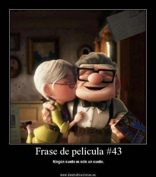 Frases de pel culas on twitter ning n sue o es solo un - Fotos pelicula up ...