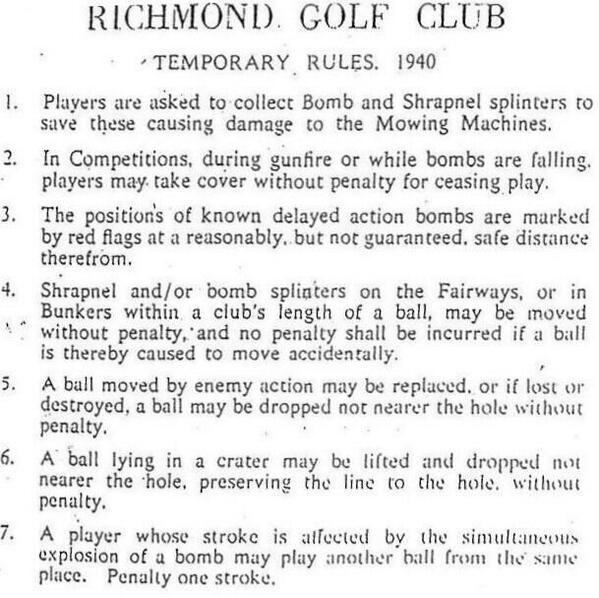 """RT @DanWetzel: Rules posted at golf club in England during World War II during German bombing campaign http://t.co/FUT4FUY0e9"""