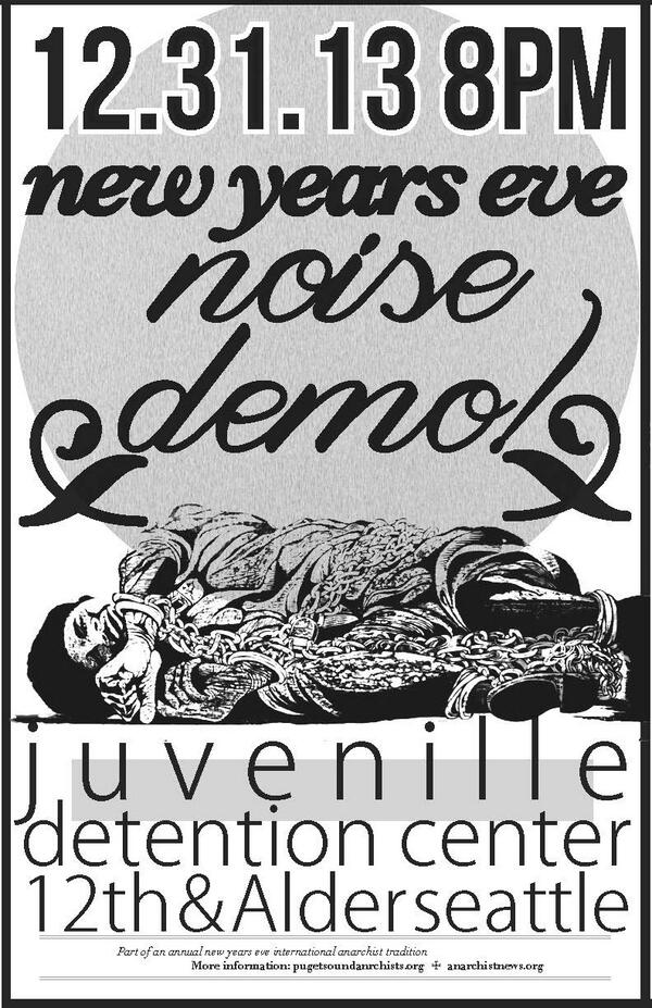New Year's Eve Noise Demo Juvenille Detention Ctr 12th & Alder Tues 12/31 8p #OccupySeattle https://t.co/7Xq1YxchR5 http://t.co/ZHfZnYWgDM