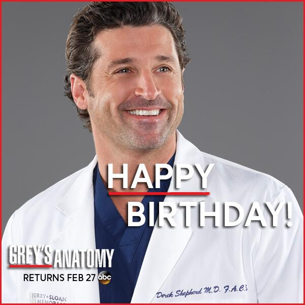 Greys Anatomy On Twitter Rt To Wish Patrickdempsey A Happy