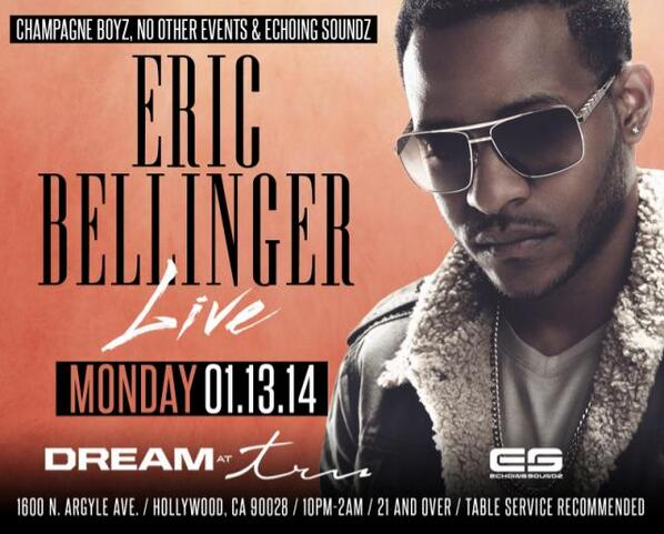 Tonight @EricBellinger Live inside #DreamAtTru #TruHollywood performing his hit single! @thegame @streetcredceo http://t.co/cDdQdnXv1g
