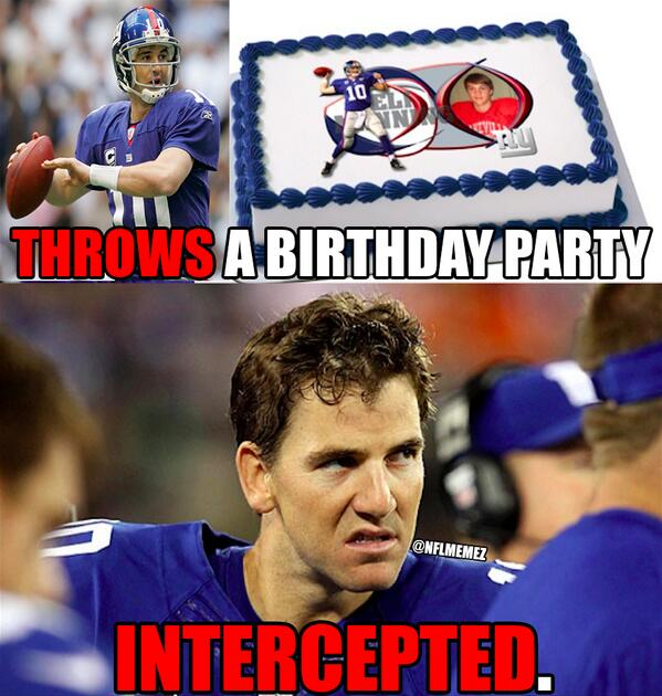 "NFL Memes On Twitter: ""Happy 33rd Birthday, Eli Manning! #NFLMemes #NYGiants Http://t.co/xqdx8mp2yP"""
