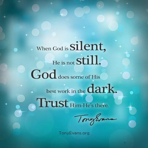 """Tony Evans On Twitter: """"When God Is Silent, He Is Not"""